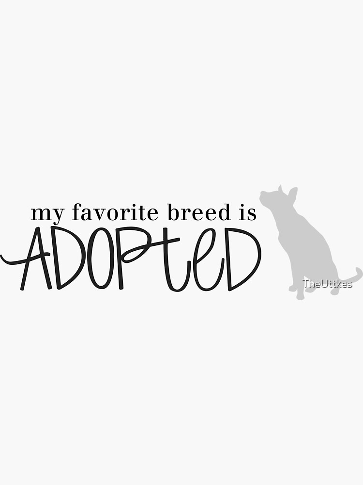 my favorite breed is ADOPTED (dog 3) by TheUttkes