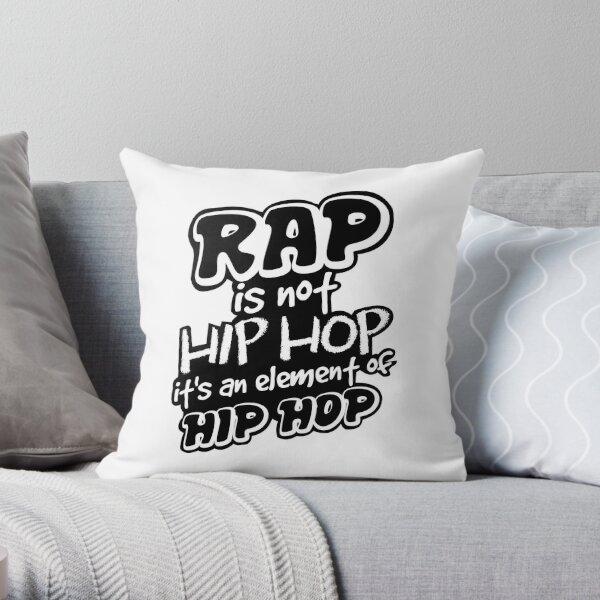 Rap is not Hip Hop  Throw Pillow