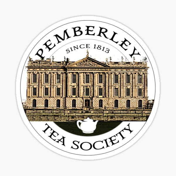 Pemberley Tea Society Since 1813 - Pride and Prejudice BLACK TEXT ON COLORED Sticker