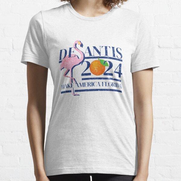 DeSantis 2024 Make America Florida Flamingo Election Essential T-Shirt