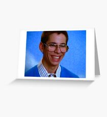 Bill Haverchuck, Freaks and Geeks Greeting Card