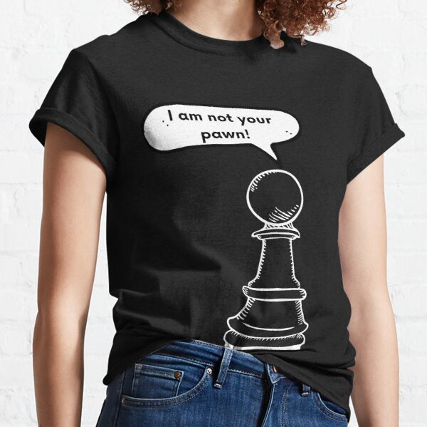 The Pawn, funny chess Classic T-Shirt