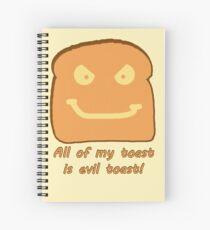 Evil Toast! Spiral Notebook