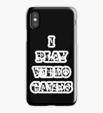 I play video games - in white iPhone Case