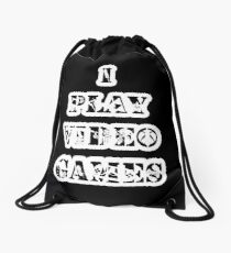 I play video games - in white Drawstring Bag