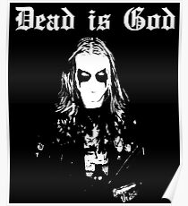 Dead is God, Mayhem Death Metal (White) Poster