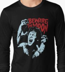 Beware The Moon Long Sleeve T-Shirt