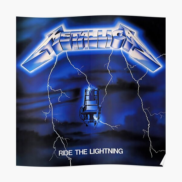 Ride The Lightning (HQ) Poster