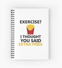 Funny Fries saying, Exercise Extra Fries Spiral Notebook