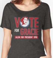 Gracie Allen for President (see artist note) Women's Relaxed Fit T-Shirt