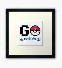 GO! Framed Print