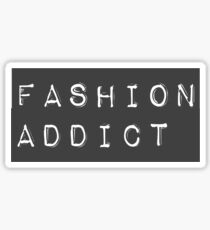 Fashion Addict Sticker