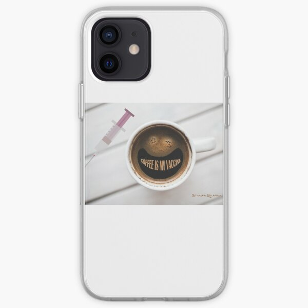 Coffee is my vaccine iPhone Soft Case