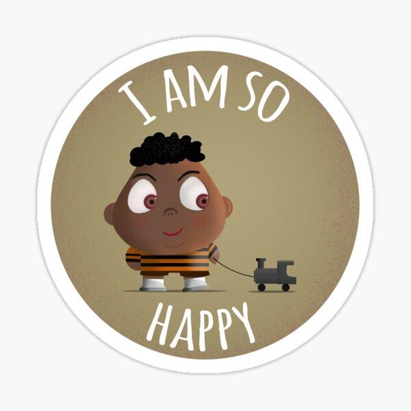 I am so happy Sticker