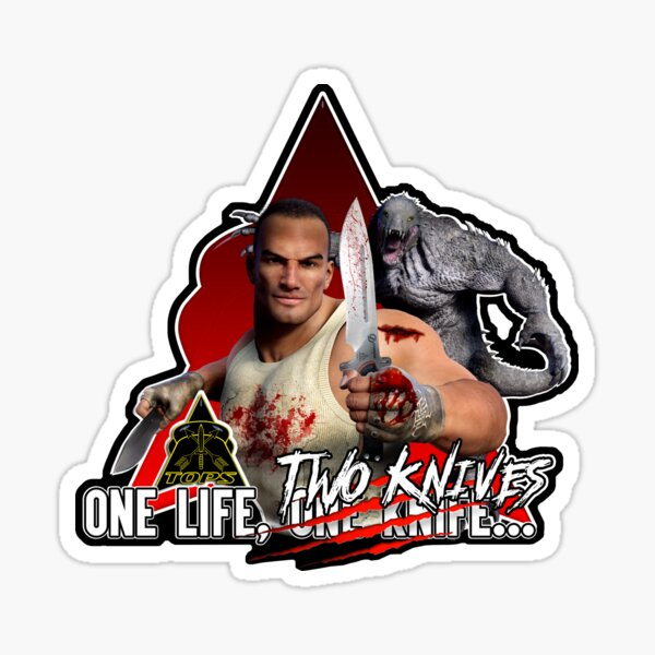 One Life, TWO Knives... Sticker
