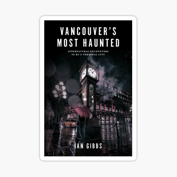 Vancouver's Most Haunted Book Cover Sticker