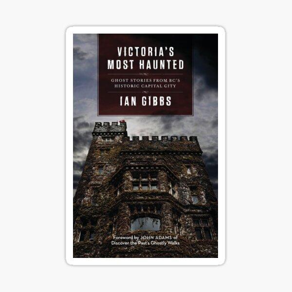 Victoria's Most Haunted Book Cover Sticker