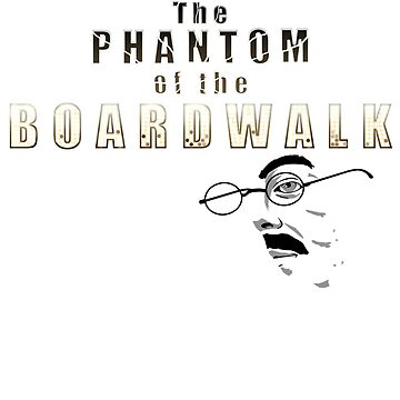 The Phantom of the Boardwalk by Poofus