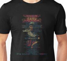 Deeper Than Money- Logic Unisex T-Shirt