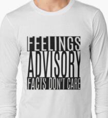 Feelings Advisory - Facts Don't Care T-Shirt