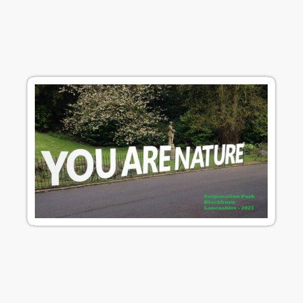 Corporation Park - You Are Nature Sticker