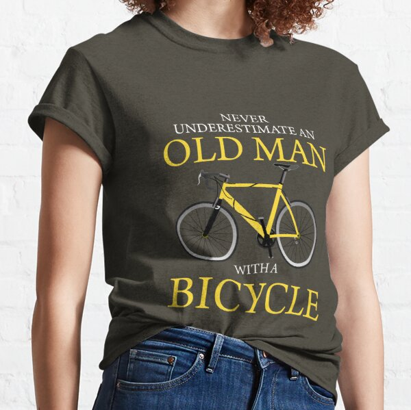 Never Underestimate Old Man With Bicycle Classic T-Shirt