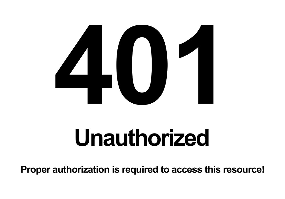 401 Unauthorized Proper authorization is required to access this resource! by Rupert Russell