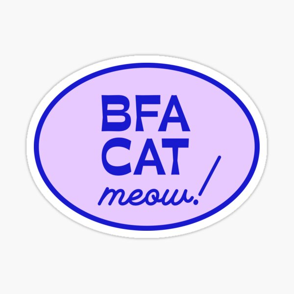 BFA CAT (meow) Sticker