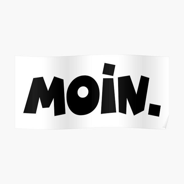 Moin - Guten Morgen Gruß Poster
