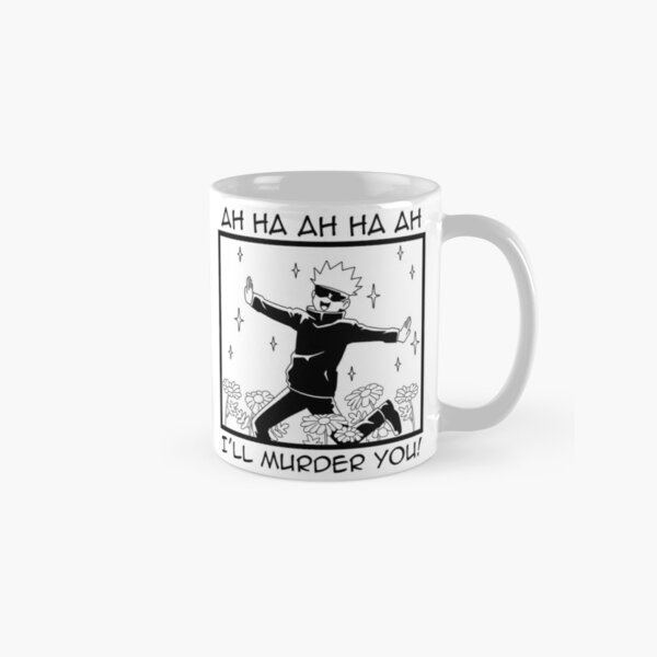 Jujutsu Kaisen - Satoru Gojo i'll murder you Classic Mug