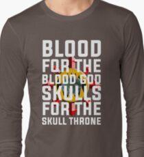 Blood for the Blood God, Skulls for the Skull Throne T-Shirt