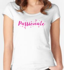 passionate Women's Fitted Scoop T-Shirt