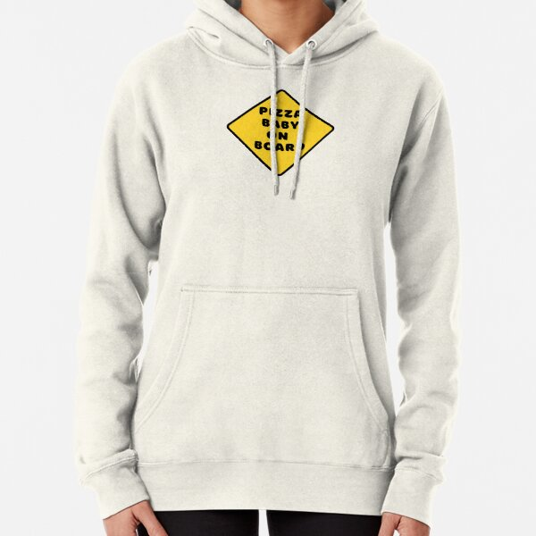 Pizza Baby on Board Pullover Hoodie