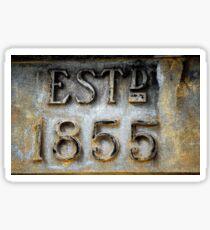Signage Fred Ash Building, Circa 1855, Newcastle NSW Sticker