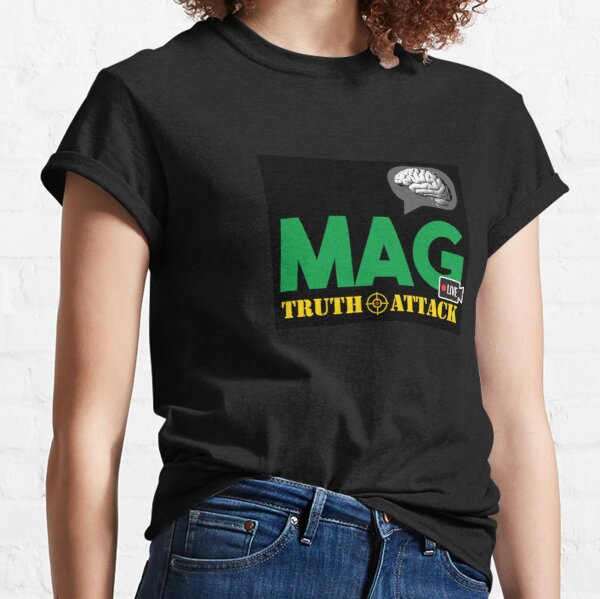 MAG TRUTH ATTACK Classic T-Shirt