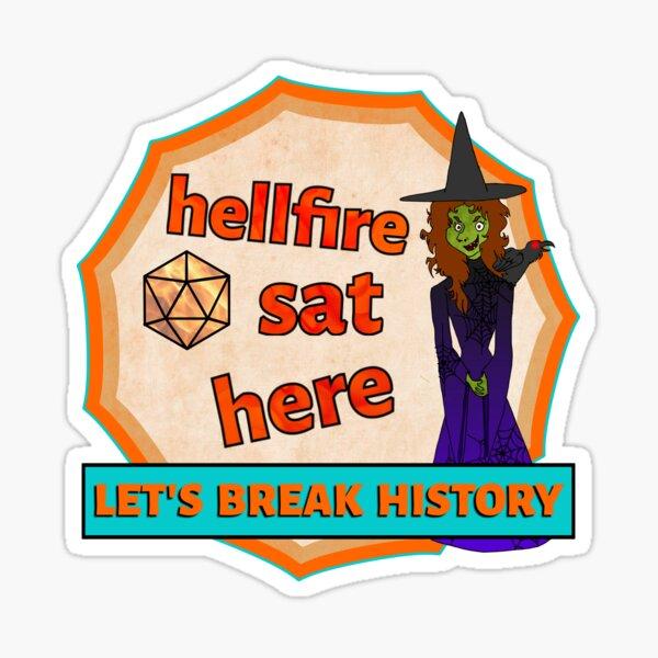 Hellfire Sat Here Salem Witch Trials Sticker