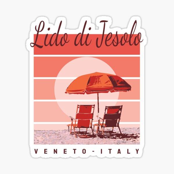 Lido di Jesolo - Veneto, Italy  Sticker