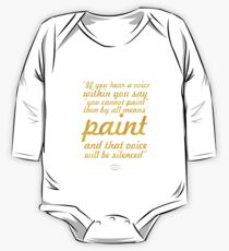 "If you hear a voice... ""Vincent Van Gogh"" Inspirational Quote One Piece - Long Sleeve"