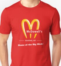 McDowells Restaurant Queens Big Mick T-Shirt Unisex T-Shirt