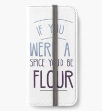 You'd Be Flour iPhone Wallet/Case/Skin
