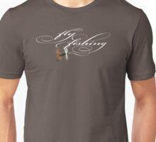 Fly Fishing Renegade  Unisex T-Shirt