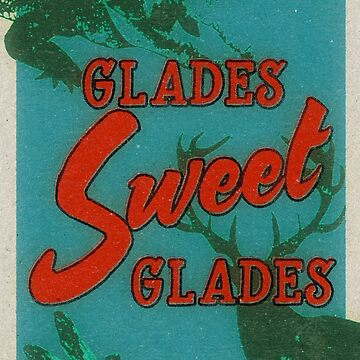 Glades Sweet Glades by cesstrelle