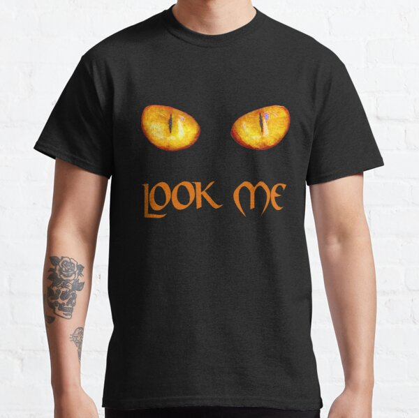 Look me in the eye Classic T-Shirt