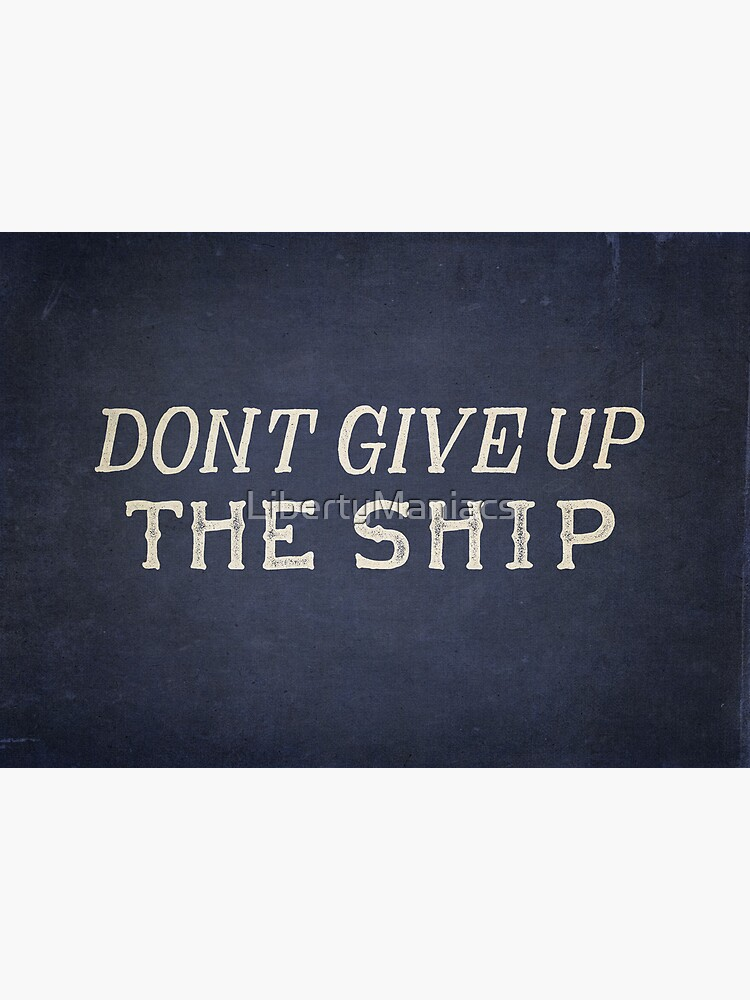 Commodore Perry Dont Give Up The Ship by LibertyManiacs