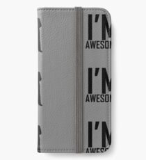 """I'm Awesome"" Grey Addition with Barney iPhone Wallet/Case/Skin"