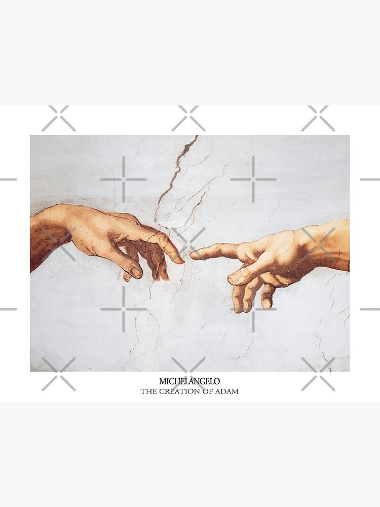 The Creation of Adam Michelangelo Fingers Touching by Freshfroot