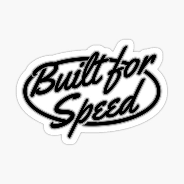 Built For Speed - Cool Motorcycle Or Helmet Stickers And Bikers Gifts Sticker