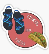 Chacos and Tacos Sticker