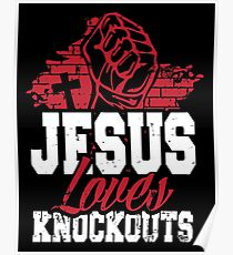 Jesus loves knockouts Poster