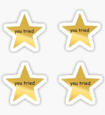 at least you tried sticker pack Sticker